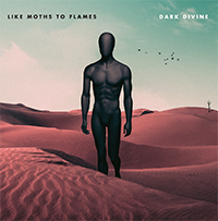 Like Moths to Flames – Dark Divine – Review