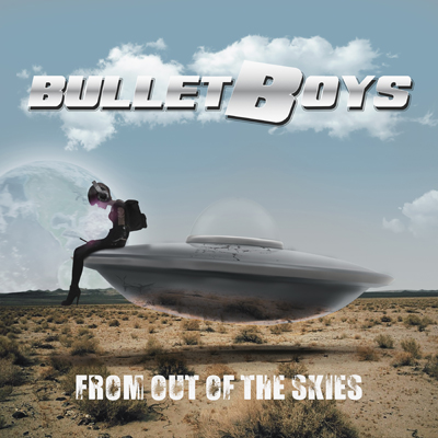 BulletBoys From Out of the Skies March 23rd – News