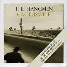 The Hangmen Cactusville Pre-sale, Supersuckers tour dates! – News